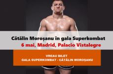 Cumpără BILET la MAREA GALĂ Superkombat-Cătălin Moroșanu, 6 mai 2017, Madrid, Palacio Vistalegre