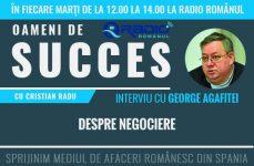 Interviu cu George Agafitei: Despre negociere