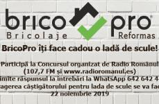 BricoPro și Radio Românul te invită la un SUPER Concurs!